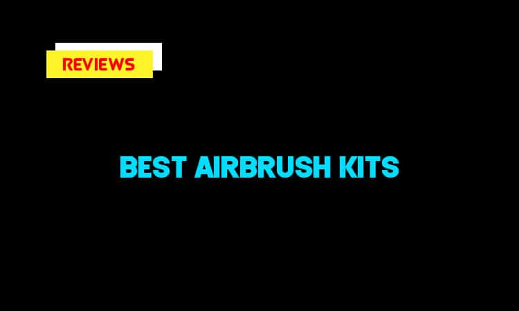Best Airbursh Kits