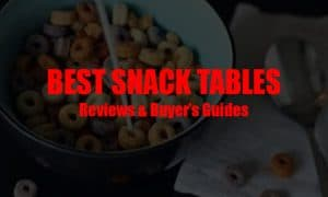 Best Snack Tables