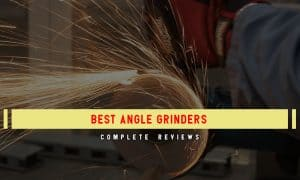 Best Angle Grinders