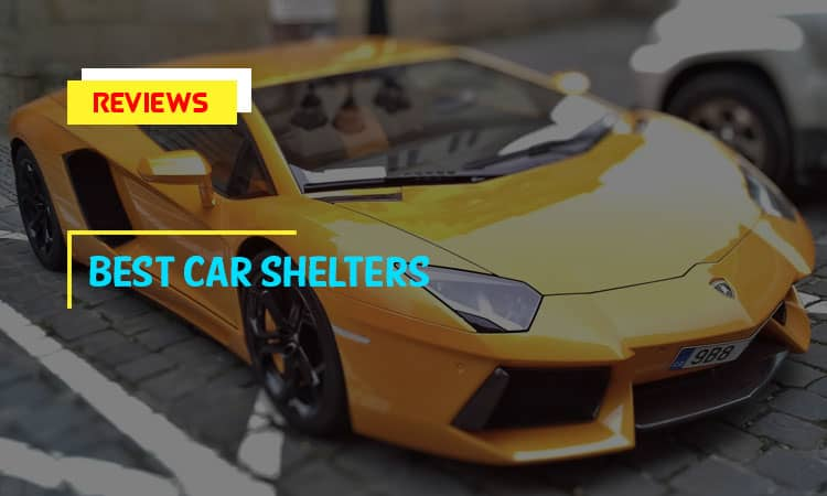 Top 8 Best Car Shelters In 2021 | Review & Buyer's Tips