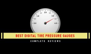 Best Digital Tire Pressure Gauges