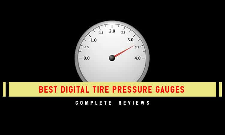 Top 7 Best Digital Tire Pressure Gauges In 2019 Unbiased Reviews