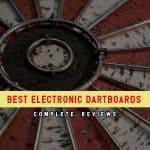 The Top 8 Best Electronic Dart Boards in 2019 Reviews