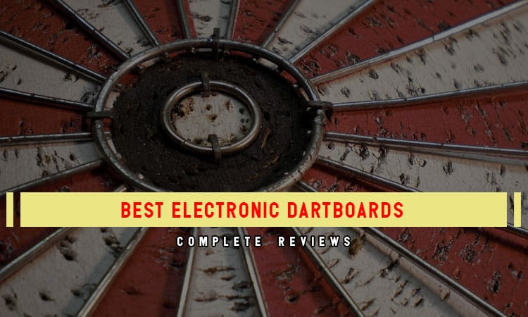 The Top 8 Best Electronic Dart Boards – In 2021 Review