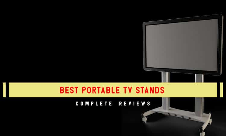 The Top 8 Best Portable TV Stands You Should Own In 2021 Review