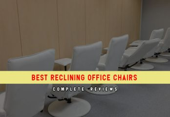 Top 9 Best Reclining Office Chairs in 2018 Reviews