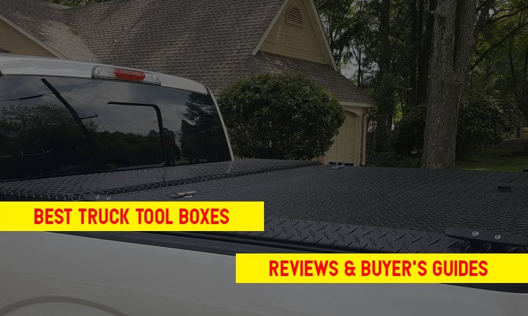Top 8 Best Truck Tool Boxes In 2021 Review & Tips