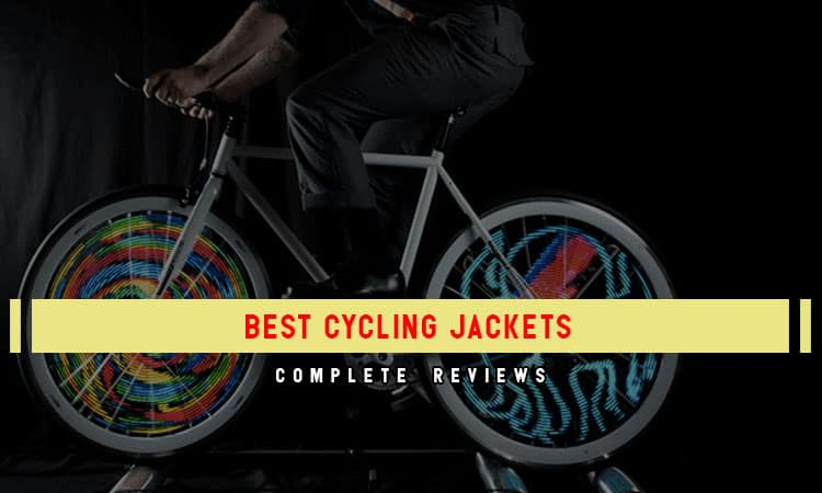 The Top 7 Best Cycling Jackets In 2021 Review & Tips