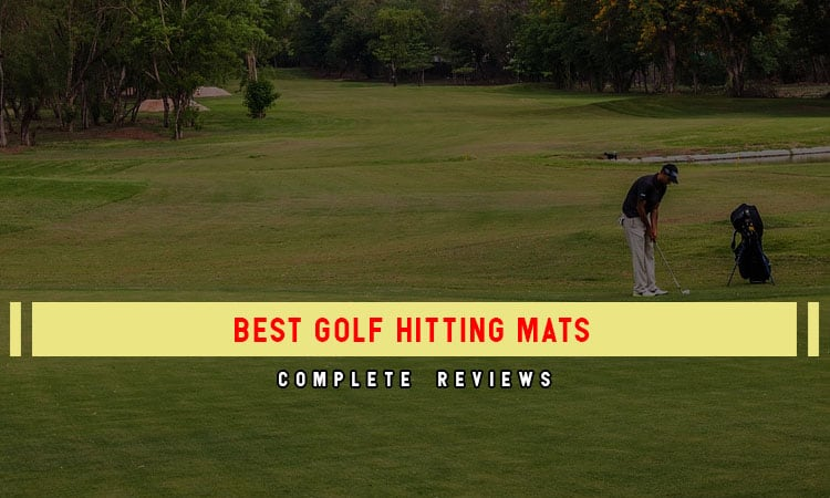 Review Of The Top 10 Best Golf Hitting Mats & Buying Guides