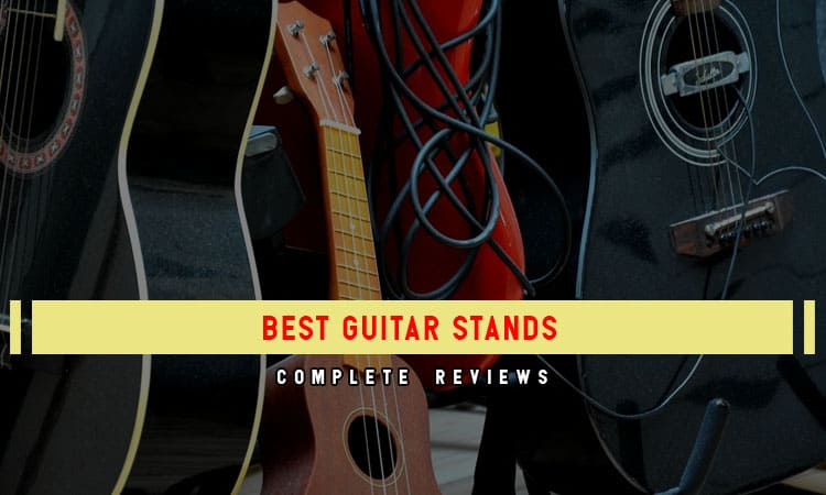 The 10 Best Guitar Stands In 2021 Review & Buyer's Guides