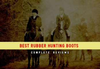 Top 7 Best Rubber Hunting Boots: Reviews & Guides