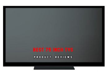 Top 10 Best 75-Inch TVs in 2018 | A Complete Reviews