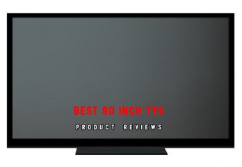 Top 10 Best 80-Inch TVs in 2018 | A Complete Reviews