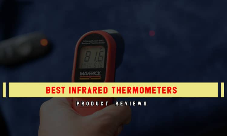 Top 11 Best Infrared Thermometers In 2021 Review